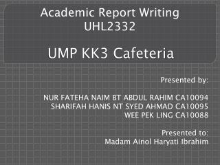 UMP KK3 Cafeteria