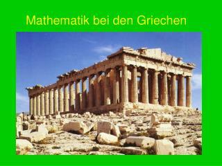 Mathematik bei den Griechen