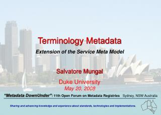 Terminology Metadata Extension of the Service Meta Model Salvatore Mungal Duke University