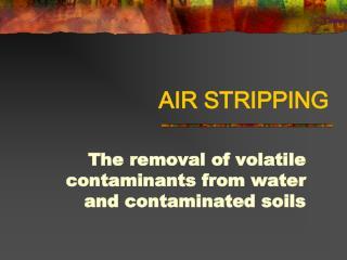 AIR STRIPPING