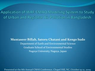 Application of WRF-CMAQ Modeling System to Study of Urban and Regional Air Pollution in Bangladesh