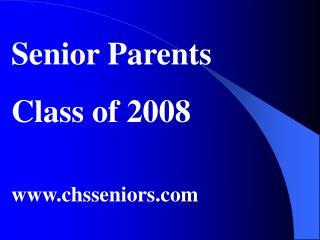 Senior Parents Class of 2008 chsseniors