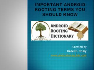 Important Android Rooting Terms You Should Know