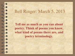Bell Ringer: March 5, 2013