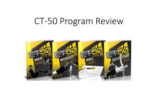 CT-50 Program Review