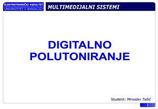 Sadržaj Uvod 03 Digitalno polutoniranje zasnovano na modelima 04 HVS modeli 07 Printer modeli 09