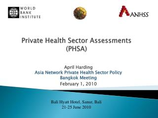 Private Health Sector Assessments (PHSA)
