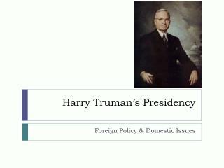 Harry Truman�s Presidency