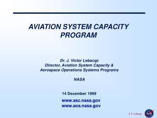 AVIATION SYSTEM CAPACITY PROGRAM