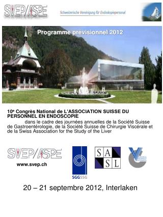 10 e  Congrès National de  l'Association Suisse du Personnel en Endoscopie