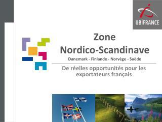 Zone  Nordico -Scandinave Danemark - Finlande - Norvège - Suède