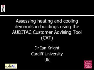Assessing heating and cooling demands in buildings using the AUDITAC Customer Advising Tool (CAT)