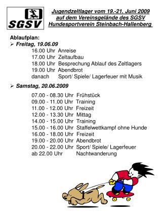 Jugendzeltlager vom 19.-21. Juni 2009 auf dem Vereinsgelände des SGSV