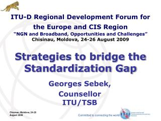 Strategies to bridge the Standardization Gap