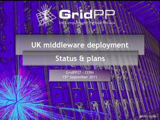 UK middleware deployment