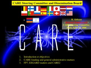 CARE Steering Committee and Dissemination Board