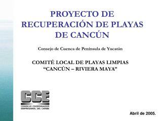 PROYECTO DE RECUPERACIÓN DE PLAYAS DE CANCÚN
