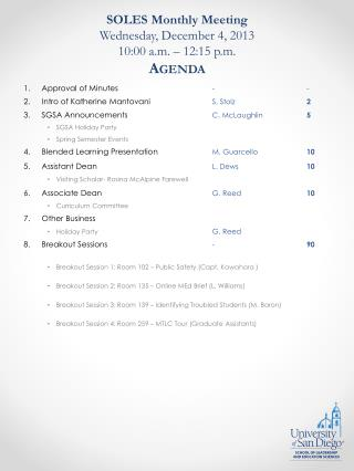 SOLES Monthly Meeting Wednesday, December 4, 2013 10:00 a.m. – 12:15 p.m. Agenda