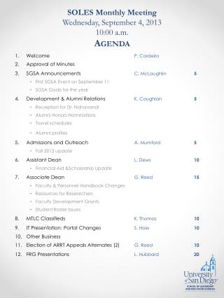 SOLES Monthly Meeting Wednesday, September 4, 2013 10:00 a.m. Agenda