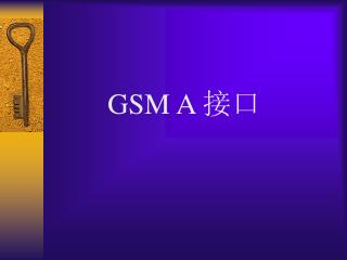 GSM A  接口