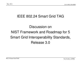IEEE 802.24 Smart Grid TAG Discussion on NIST  Framework and Roadmap for 5