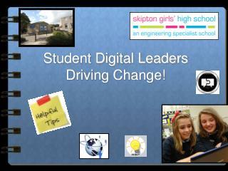 Student Digital Leaders Driving Change!
