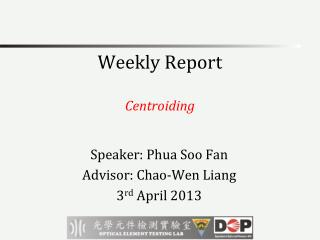 Weekly Report Centroiding