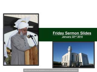 Friday Sermon Slides  January 22 nd  2010