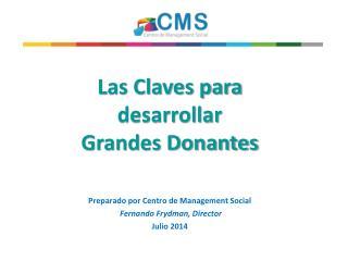 Las Claves para desarrollar  Grandes Donantes