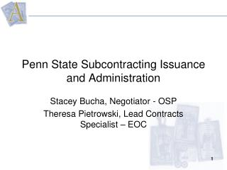 Penn State Subcontracting Issuance and Administration