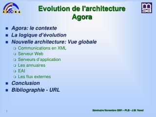 Evolution de l� architecture Agora