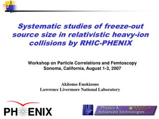 Systematic studies of freeze-out source size in relativistic heavy-ion collisions by RHIC-PHENIX