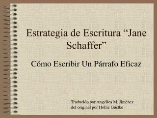 "Estrategia de Escritura ""Jane Schaffer"""