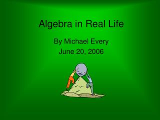 Algebra in Real Life