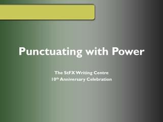 Punctuating with Power
