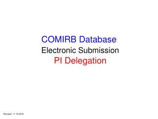 COMIRB Database Electronic Submission PI Delegation