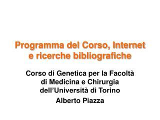 Programma del Corso, Internet e ricerche bibliografiche
