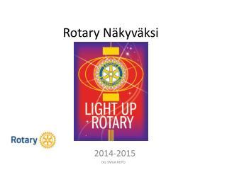 Rotary Näkyväksi