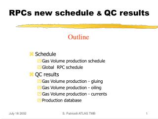 RPCs new schedule  &  QC results