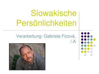 Slowakische Pers ö nlichkeiten