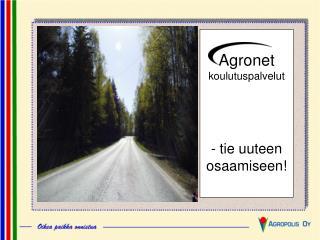 Agronet koulutuspalvelut  - tie uuteen osaamiseen!