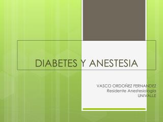 DIABETES Y ANESTESIA