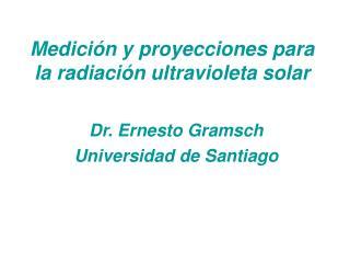 Medición y proyecciones para la radiación ultravioleta solar