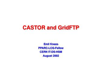 CASTOR and GridFTP