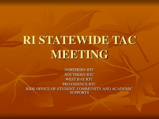 RI STATEWIDE TAC MEETING