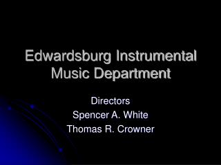 Edwardsburg Instrumental Music Department