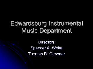 Edwardsburg Instrumental Music Department