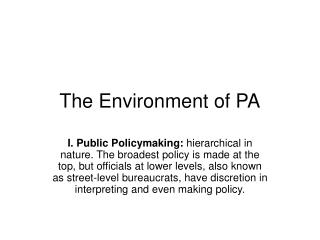 The Environment of PA
