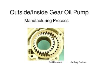 Outside/Inside Gear Oil Pump