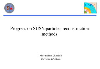 Progress on SUSY particles reconstruction methods